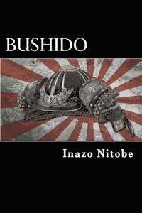 bokomslag Bushido: The Soul of Japan