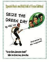 bokomslag Seize the Green Day: Rock and Roll Hall of Fame Edition!