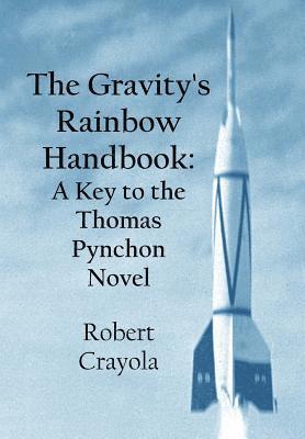bokomslag The Gravity's Rainbow Handbook: A Key to the Thomas Pynchon Novel
