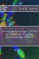 bokomslag Visible Free Space Optic (VFSO) and Broadband Powerline Communication (BPLC)