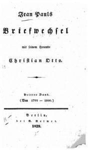 bokomslag Jean Pauls Briefwechsel mit seinem Freunde Christian Otto