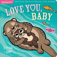 bokomslag Indestructibles: Love You, Baby