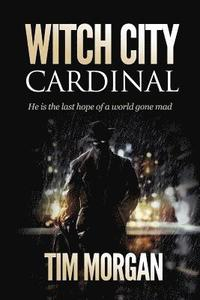bokomslag Witch City: Cardinal