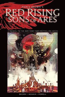 bokomslag Pierce Brown's Red Rising: Sons of Ares - An Original Graphic Novel