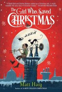 bokomslag The Girl Who Saved Christmas