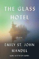 bokomslag The Glass Hotel
