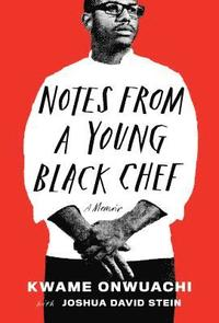 bokomslag Notes from a Young Black Chef
