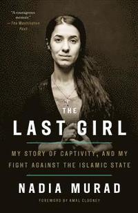 bokomslag Last girl - my story of captivity, and my fight against the islamic state