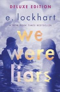 bokomslag We Were Liars Deluxe Edition