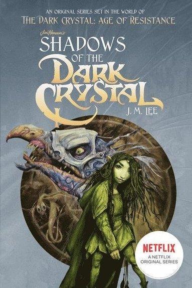 bokomslag Shadows of the Dark Crystal Netflix Tie-in