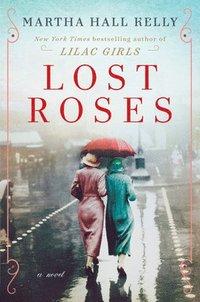 bokomslag Lost Roses