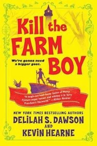 bokomslag Kill the Farm Boy