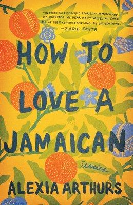 bokomslag How to Love a Jamaican