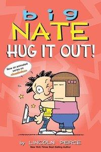bokomslag Big Nate: Hug It Out!