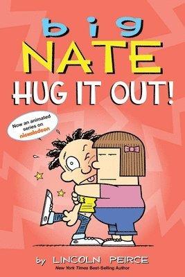Big Nate: Hug It Out! 1