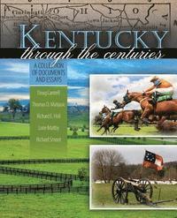 bokomslag Kentucky Through The Centuries