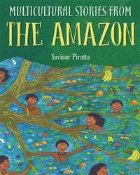 bokomslag Multicultural Stories: Stories From The Amazon