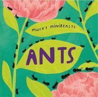 bokomslag Mucky Minibeasts: Ants
