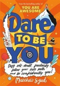 bokomslag Dare to Be You