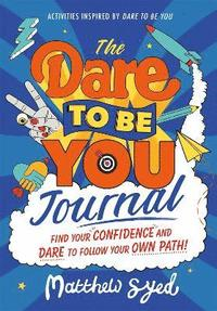 bokomslag The Dare to Be You Journal