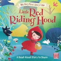 bokomslag My Very First Story Time: Little Red Riding Hood