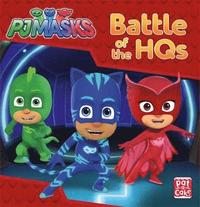 bokomslag Pj masks: battle of the hqs - a pj masks story book