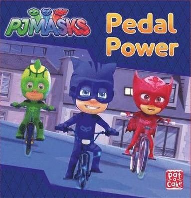 bokomslag Pj masks: pedal power - a pj masks story book