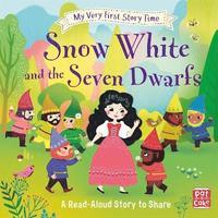 bokomslag My Very First Story Time: Snow White and the Seven Dwarfs