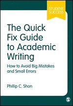 bokomslag The Quick Fix Guide to Academic Writing