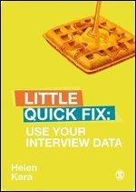 bokomslag Use Your Interview Data: Little Quick Fix
