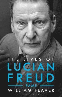 bokomslag The Lives of Lucian Freud: FAME 1968 - 2011