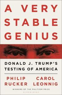 bokomslag A Very Stable Genius: Donald J. Trump's Testing of America