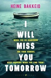 bokomslag I Will Miss You Tomorrow
