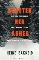 bokomslag Scatter Her Ashes