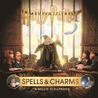 bokomslag Harry Potter - Spells &; Charms: A Movie Scrapbook