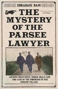 bokomslag The Mystery of the Parsee Lawyer