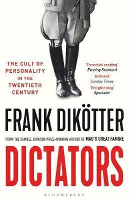 bokomslag Dictators: The Cult of Personality in the Twentieth Century