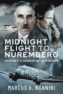 bokomslag Midnight Flight to Nuremberg