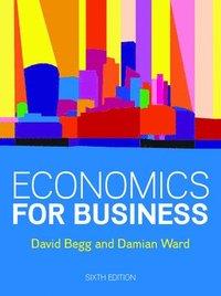 bokomslag Economics for Business, 6e