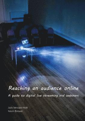 bokomslag Reaching an audience online