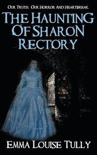 bokomslag THE HAUNTING OF SHARON RECTORY