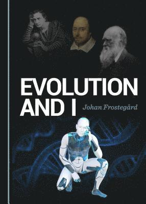 bokomslag Evolution and I