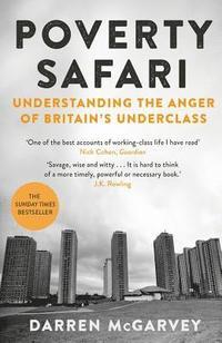 bokomslag Poverty Safari: Understanding the Anger of Britain's Underclass
