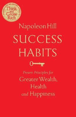 bokomslag Success Habits: Proven Principles for Greater Wealth, Health, and Happiness