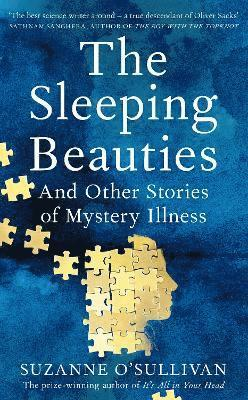 The Sleeping Beauties: And Other Stories of Mystery Illness 1