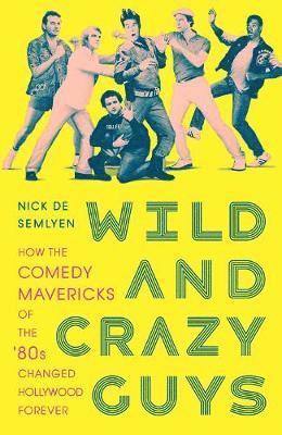 bokomslag Wild and Crazy Guys