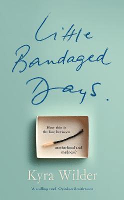 bokomslag Little Bandaged Days