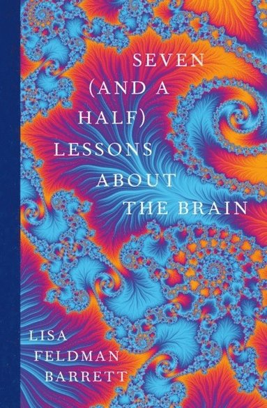 bokomslag Seven and a Half Lessons About the Brain