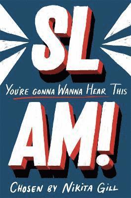 bokomslag SLAM! You're Gonna Wanna Hear This
