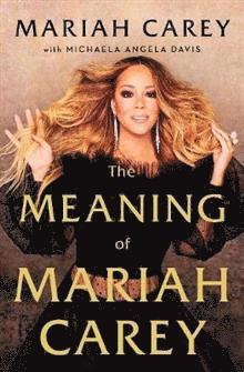 bokomslag The Meaning of Mariah Carey